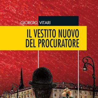 """Giorgio Vitari """"Il vestito nuovo del procuratore"""""""