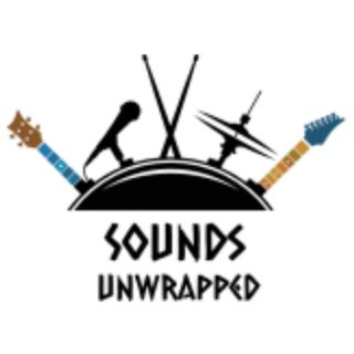 Sounds Unwrapped August 29th 2018