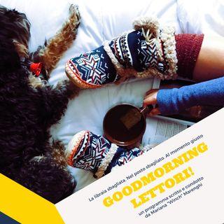 Goodmorning Lettori: cosa troviamo in libreria!