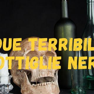 The Dark Solver 2 # 2 - Due Terribili Bottiglie Nere