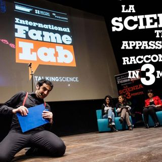 FameLab: un talent show per divulgatori scientifici