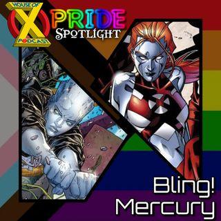 Episode 79 - Pride Spotlight: Bling & Mercury