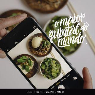Comer, viajar e amar! Os melhores rangos pelo mundo (feat. Luanda Gazoni) | ep. 23