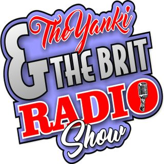 The Yanki & The Brit Show