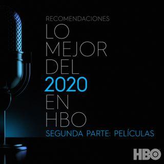 LO MEJOR DEL 2020 SEGUNDA PARTE: PELÍCULAS