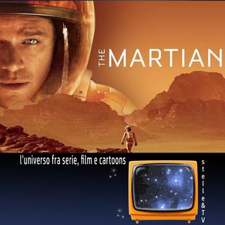 #56 Stelle&TV: Agricoltura marziana & The Martian