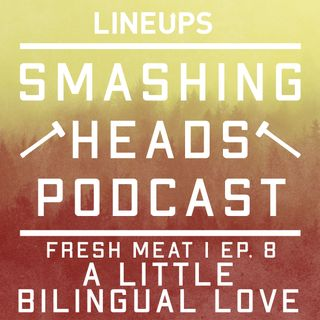 A Little Bilingual Love (Fresh Meat 1 Ep. 8)
