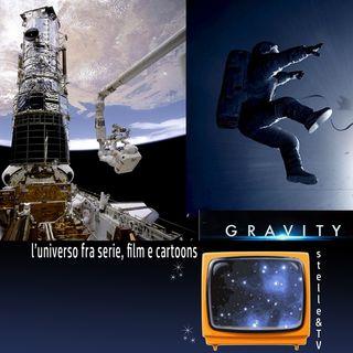#67 Stelle&TV: Il Telescopio Spaziale Hubble & Gravity