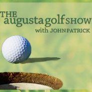 The Augusta Golf Show with John Patrick/Henrik Norlander, Gil Hanse & Charlie Rymer