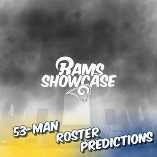 Rams Showcase - 2019 53-Man Roster Predictions