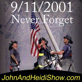 09-11-20-John And Heidi Show-911Tribute