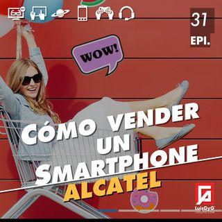 Cómo vender un smartphone con Alcatel.