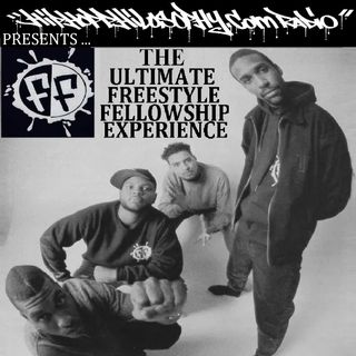 Freestyle Fellowship - The Ultimate Freestyle Fellowship Experience