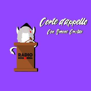 14-05-2021 Corte D'appello - Podcast Twitch  del 13 Maggio