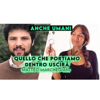 ep.9 Un neo medico si racconta (tirocini, covid, sviluppo personale) con Matteo Marchegiani