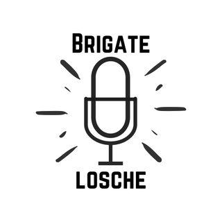 "Brigate Losche #2: ""Genialità in Fumo"""