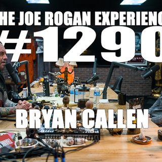 #1290 - Bryan Callen
