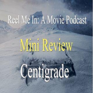 Mini Review: Centigrade