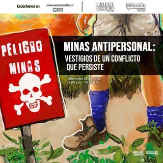 Minas Antipersonal: Vestigios de un conflicto que persiste