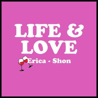 Life and Love EP 36 - We are a little tired