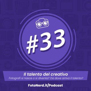 ep.33: Il talento del creativo