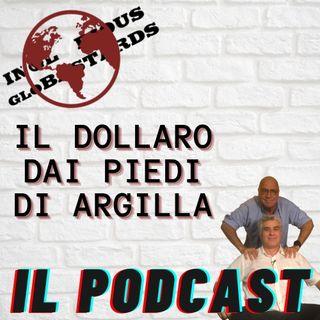 Il dollaro dai piedi di argilla