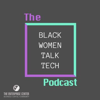 Black Women Talk Tech Podcast