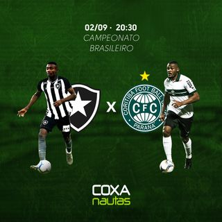 Pós-jogo COXAnautas: Botafogo x Coritiba