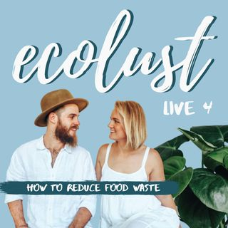 ELP LIVE E4: How to Reduce Food Waste