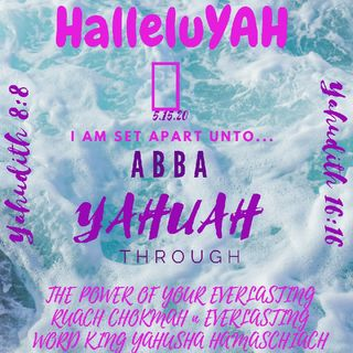 HalleluYAH 🙌 Accept My Vow Dear AB YAHUAH in YOUR EVERLASTING RUACH N TRUTH! HalaluYAHUAH 🙌