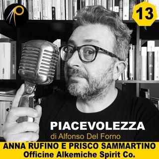 13 - Anna Rufino e Prisco Sammartino presentano Officine Alkemiche Spirits Co.