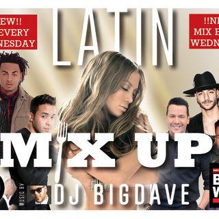 The Latin Mix Up w/ Dj Big Dave 7.5