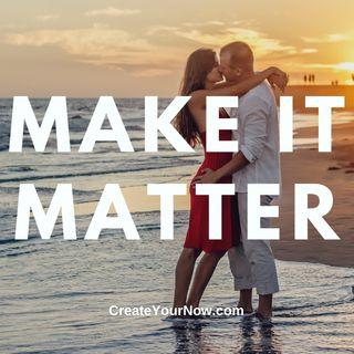 2297 Make It Matter