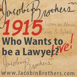 JBL1915 / Who Wants to be a Lawyer?