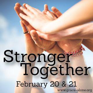Stronger Together - What In The World Can We Do?