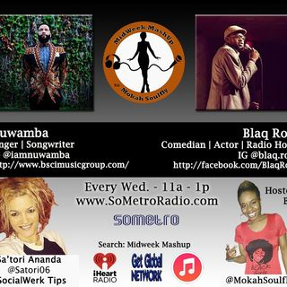 MidWeek MashUp hosted by @MokahSoulFly with special contributor @Satori06 Show 34 Nov 2 2016 Guests R&B artist Bree and Benet Embry