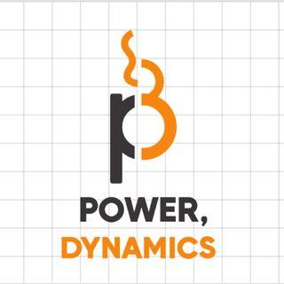 Power, Dynamics, Episode 2 w' Patrick Ganelon