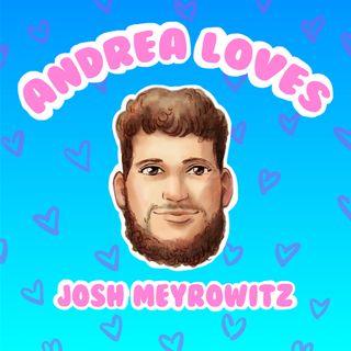 Ep 3: Andrea Loves Josh Meyrowitz: Autistic Loving