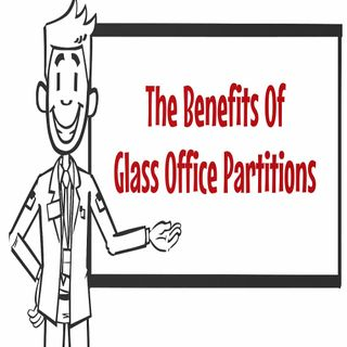 The Benefits Of Glass Office Partitions