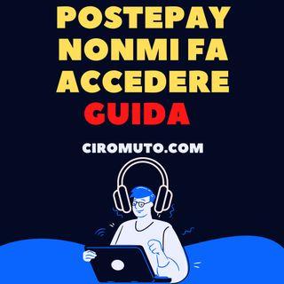 PostePay non ti fa Accedere ? Scopri cosa fare in questo PODCAST Finanziario