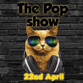 The Pop Show 22nd April 2019