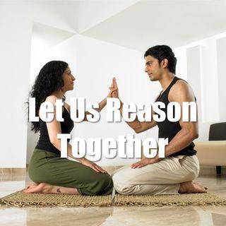 Let Us Reason Together - Morning Manna #2623