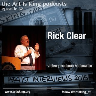 Art Is King podcast 038 - Rick Clear