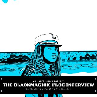 The Blackmagick Floe Interview.