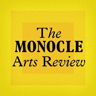 Monocle 24: The Monocle Arts Review