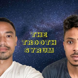 The Trooth Syrum: Episode 123 - The Trooth About Being Petty With Nurys Castillo