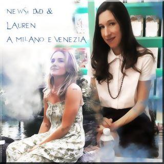 DVD #Fallen & #LaurenKate a Milano e Venezia