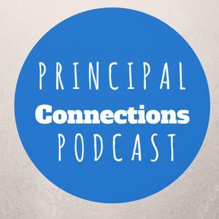Principal Connections Podcast Pilot Episode