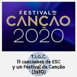 T.I.G.C. 11 canciones de ESC y un Festival da Canção (3x11)