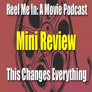 Mini Review: This Changes Everything